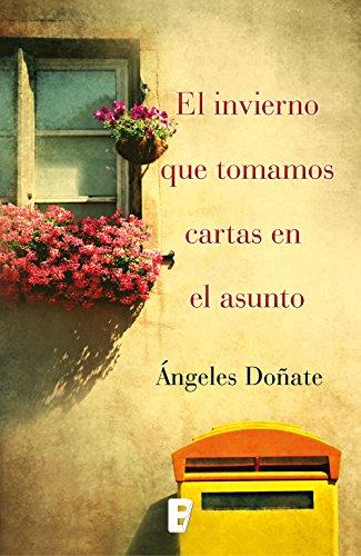El invierno que tomamos cartas en el asunto (Spanish Edition)