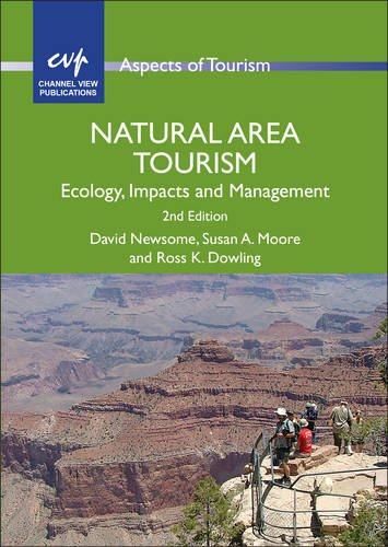 Natural Area Tourism: Ecology, Impacts and Management (58) (Aspects of Tourism (58))