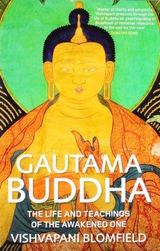 By Vishvapani Gautama Buddha: The Life and Teachings of the Awakened One. Vishvapani Blomfield [Paperback] pdf epub