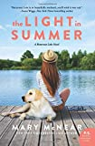 The Light in Summer: A Butternut Lake Novel	 by  Mary McNear in stock, buy online here