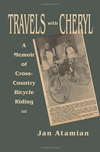 Read Online Travels with Cheryl: A Memoir of Cross-Country Bicycle Riding pdf epub