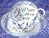The Willow Pattern Story, Allan Drummond, Alan Drummond, 1558581715