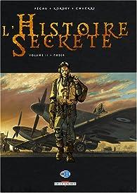 L'Histoire Secrète, Tome 11 : Nadja par Jean-Pierre Pécau