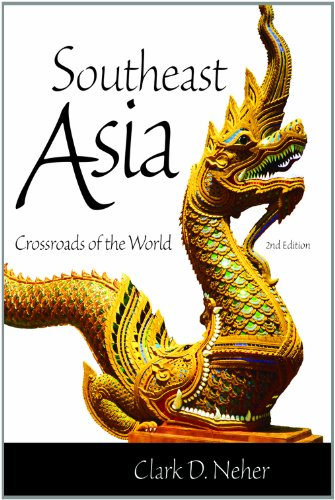 Southeast Asia: Crossroads of the World, 2nd Edition