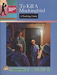 To Kill a Mockingbird: A Teaching Guide