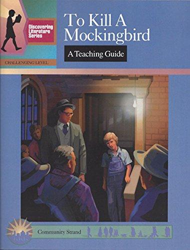 To Kill a Mockingbird: A Teaching Guide