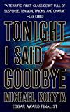 Tonight I Said Goodbye (Lincoln Perry Book 1)