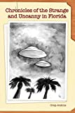 img - for Chronicles of the Strange and Uncanny in Florida book / textbook / text book