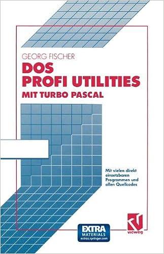 DOS Profi Utilities mit Turbo Pascal: Amazon.es: Georg Fischer: Libros en idiomas extranjeros