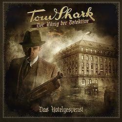 Das Hotelgespenst (Tom Shark - Der König der Detektive 1)