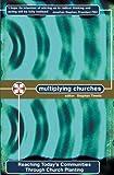 Multiplying Churches, Stephen Timmis, 1857925734