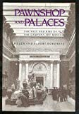 Pawnshop and Palaces, Helen Borowitz and Albert Borowitz, 1560980109