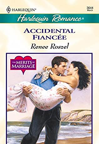 Accidental Fiancee (Merits of Marriage, book 3) by Renee Roszel