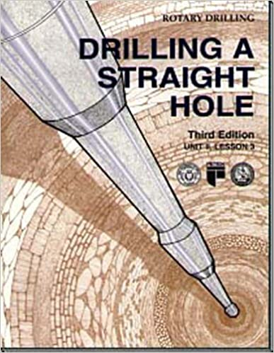 Book Drilling a Straight Hole Unit 2, Lesson 3(Rotary Drilling Series) (Rotary Drilling Series, Unit 2, Lesson 3) by William E. Jackson (2000-08-01)