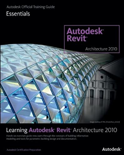 learning revit architecture 2010 autodesk official training guide rh amazon com Revit Trees Revit Architecture