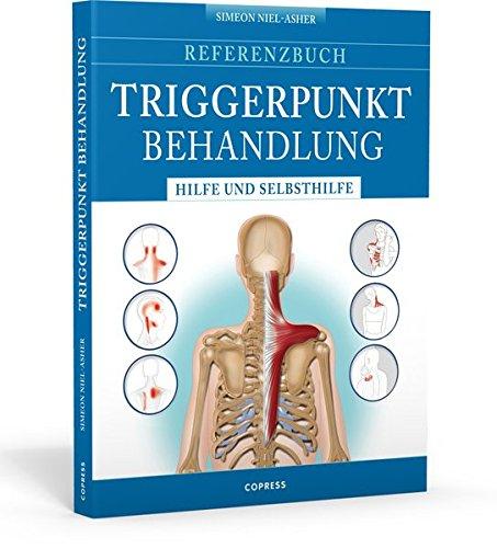 Referenzbuch Triggerpunkt Behandlung: Hilfe und Selbsthilfe: Amazon ...
