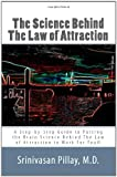 The Science Behind the Law of Attraction, Srinivasan Pillay, 0615430724
