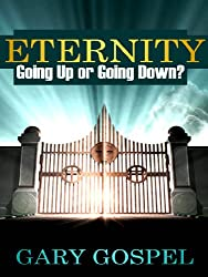 Eternity Going UP or Going DOWN (English Edition)