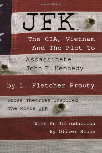 JFK: The CIA, Vietnam and the Plot to Assassinate John F. Kennedy PDF