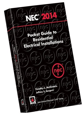 National Electrical Code 2014 Pocket Guide for Residential Electrical Installations (National Electrical Code Pocket Guide Residential) ()