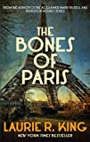 The Bones of Paris by Laurie R. King front cover