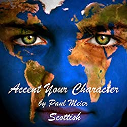 Accent Your Character - Scottish
