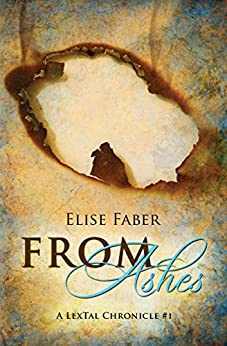 From Ashes by [Faber, Elise]