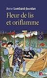 Image de Fleurs de lis et oriflamme : signes célestes du royaume de France