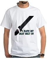 CafePress White T-Shirt - I Have My Seat Belt On White T-Shirt