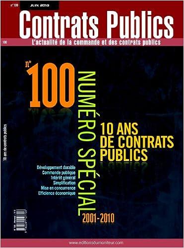 Contrats publics nº100: 10 ans de contrats publics pdf