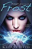 Frost (Midnight Ice) (Volume 1)