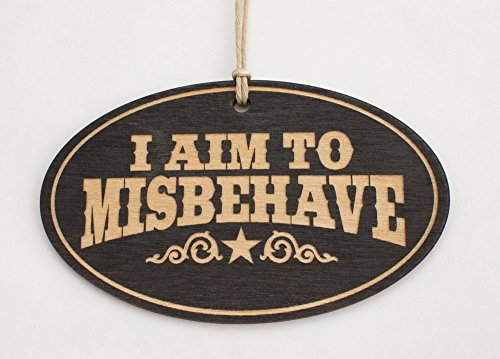 I Aim to Misbehave Christmas Ornament