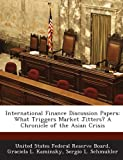 img - for International Finance Discussion Papers: What Triggers Market Jitters? A Chronicle of the Asian Crisis book / textbook / text book
