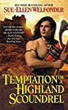 Temptation of a Highland Scoundrel (Highland Warriors)