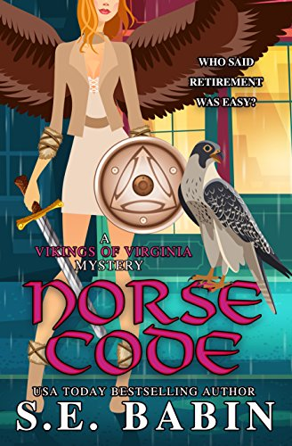 Norse Code (A Vikings of Virginia Mystery Book 1) by [Babin, S.E.]