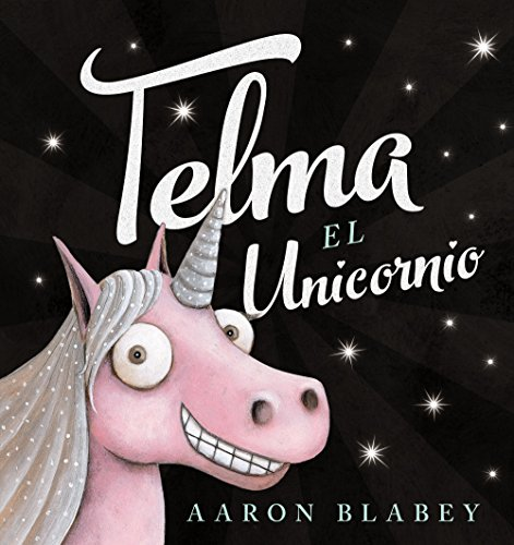 Telma, el unicornio (Spanish Edition)