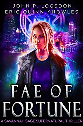 Fae of Fortune: A Savannah Sage Supernatural Thriller Book 1 (Seattle Paranormal Police Department) (English Edition)