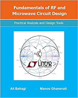 Fundamentals of RF and Microwave Circuit Design: Practical Analysis ...