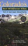 The San Juan Mountains, Pamela D. Irwin, 1565795385