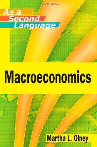 Macroeconomics as a Second Language by Wiley