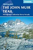 The John Muir Trail (Cicerone Guides)