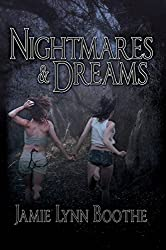 Nightmares and Dreams
