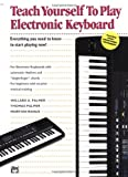 Alfred's Teach Yourself to Play Electronic Keyboard, Willard A. Palmer and Thomas Palmer, 0882846809