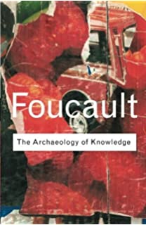 Archaeology of Knowledge (Routledge Classics) by Michel Foucault (2002-08-09