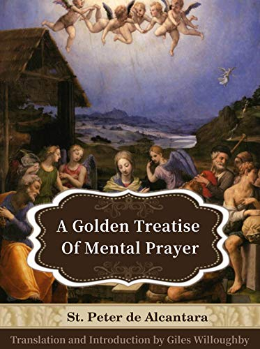 Image result for St. Peter de Alcantara, Treatise on Mental Prayer: