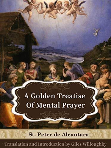 Image result for St. Peter de Alcantara, Treatise on Mental Prayer: