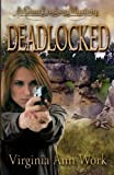 img - for Deadlocked: A Gina Lindsey Mystery book / textbook / text book
