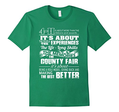 Mens 4 H experiences, memories, the best better- 4 H saying shirt 3XL Kelly - Clover H 4