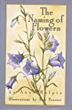 The Naming of Flowers, Anne M. Halpin, 006016476X