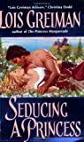 Seducing a Princess, Lois Greiman, 006057156X